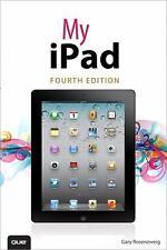 My iPad (covers iOS 5.1 on iPad, iPad 2, and iPad 3rd gen) (4th Edition)