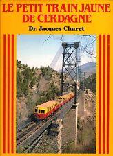 LE PETIT TRAIN JAUNE DE CERDAGNE (chemin de fer, locomotive)