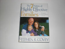 The 7 Habits of Highly Effective Families Stephen R Covey