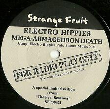 "ELECTRO HIPPIES/CUD Mega-Armageddon Death/You Sexy Thing PEEL SESSION PROMO 7"""