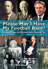 Please May I Have My Football Back? - The Alexander Family at Manchester City