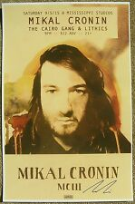 Signed MIKAL CRONIN Gig POSTER In-Person w/proof Autograph Concert TY SEGALL