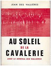 VALLIERES Jean des - AU SOLEIL DE LA CAVALERIE - 1962