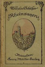 Rheinsagen erzählt von Wilhelm Schäfer, Sagen v Rhein, Georg Müller München 1921