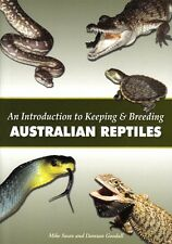 Introduction to Keeping and Breeding Australian Reptiles by Mike Swan
