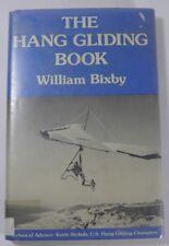 THE HANG GLIDING BOOK BY WILLIAM BIXBY HCDJ EX LIB (1978)