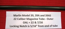 Marlin 39, 39A & 39AS .22 Outer Magazine Tube - for Post 1975 Rifles
