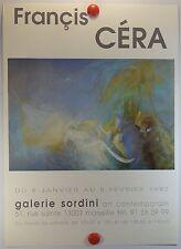 AFFICHE 1992 le peintre Francis CÉRA expose Galerie SORDINI à Marseille /18PB