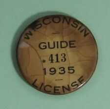 1935 Wisconsin License Guide Pin Button...Free Shipping!