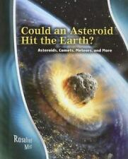 Could an Asteroid Hit the Earth?: Asteroids, Comets, Meteors, and More