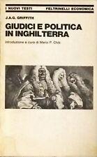 GIUDICI E POLITICA IN INGHILTERRA - J.A.G. GRIFFITH - FELTRINELLI 1980