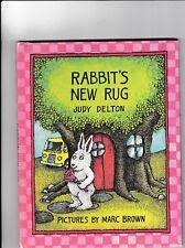 RABBIT'S NEW RUG---JUDY DELTON---MARC BROWN---HC---1979