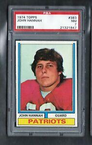 1974 Topps #383 RC JOHN HANNAH HOF New England PATRIOTS PSA 7 NM ROOKIE!