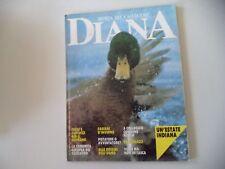 RIVISTA DIANA LA NATURA LA CACCIA - N° 1 - 11 GENNAIO 1990