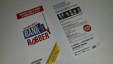 NEW THE COMEDY ABOUT A BANK ROBBERY  LEAFLET PUT WITH TICKETS FOR A GREAT GIFT