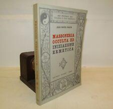 ESOTERISMO  J.M. Ragon: MASSONERIA OCCULTA ed Iniziazione Ermetica - Atanor 1972