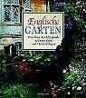 Englische Gärten. Eine Reise durch Englands schönste Par... | Buch | Zustand gut