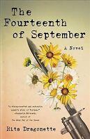 Fourteenth of September, Paperback by Dragonette, Rita, Brand New, Free shipp...