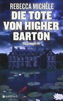 Die Tote von Higher Barton: Ein Cornwall-Krimi von Miché... | Buch | Zustand gut