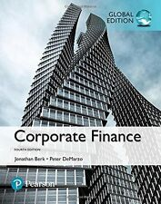 Corporate Finance ,4th ED (Global Edition) by Peter DeMarzo, Jonathan Berk