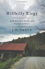Hillbilly Elegy: A Memoir of a Family and Culture