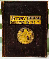 The Story of the Bible: Told in Simple Language for the Young! 1890 HB Book!