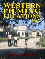 Western Filming Locations Book 2 by Jerry L. Schneider