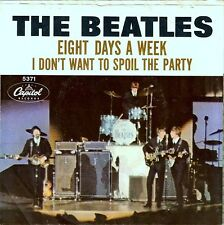 "BEATLES - Eight Days A Week / I Don't Want To Spoil The Party - 7"" 45RPM - PS"