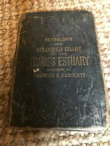 Rare Antique Reynold's New Coloured Chart of the Thames Estuary Map Dated 1887