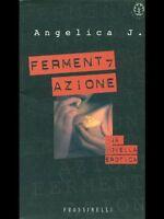 Fermentazione - Angela Jacob - Libro Nuovo in offerta!