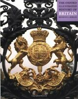 The Oxford Illustrated History of Britain (Oxford Illustrated Histories)