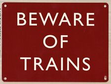 Beware Of Trains, Miniature/Model Railway, Small Metal Tin Sign, Wall Plaque