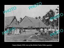 OLD LARGE HISTORIC PHOTO OF NAURU ISLAND, THE NATIVE POLICE QUARTERS c1918