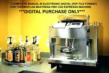 Thermoplan Mastrena Espresso Machine Complete Users Manual Guide