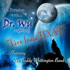 An Evening with Dr. Wu & Friends: Live from Texas by Dr. Wu' (CD, Jun-2012, CD Baby (distributor))