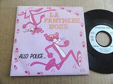 "DISQUE 45T DE LA PANTHERE ROSE   "" ALLO POLICE """