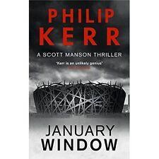 January Window (A Scott Manson Thriller), Kerr, Philip, New Book