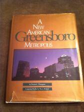 Greensboro: A New American Metropolis (1991, Hardcover)