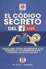 Los Códigos Secretos de Internet: El Código Secreto Del Facebook Live by...