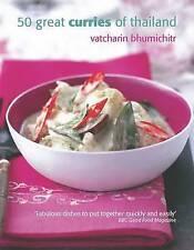 50 Great Curries of Thailand, Vatcharin Bhumichitr, New Book