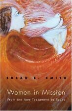 Women In Mission: From the New Testament to Today (American Society of