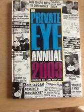 The  Private Eye  Annual: 2003 by Private Eye Productions Ltd. (Hardback, 2003)