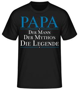 Papa T-Shirt Geschenk Lustig Fun Vatertag Mann Mythos Legende