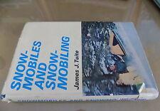"""1969 """"Snowmobiles & Snowmobiling"""" Collectible HC Book_Ski-doo_Arctic Cat_Polaris"""