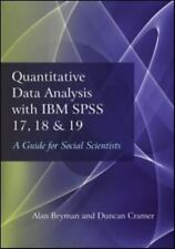 Quantitative Data Analysis with IBM SPSS 17, 18 & 19: A Guide for Social Scienti