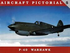 Classic Warships Publishing - Aircraft Pictorial 5 - P-40 Warhawk          Book