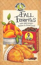 FALL FAVORITES WITH SUN-MAID RAISINS & DRIED FRUIT GOOSEBERRY PATCH COOKBOOK