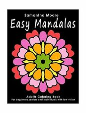 Easy Mandalas: Adults Coloring Book for Beginners Seniors and p... Free Shipping