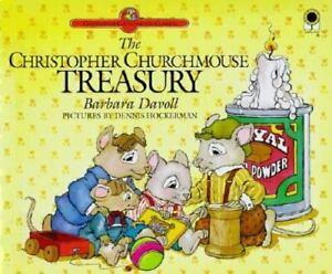 The Christopher Churchmouse Treasury by Barbara Davoll