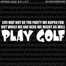 Play Golf ...  Art Design Car Vinyl Sticker Decals